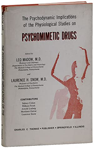 The Psychodynamic Implications of the Physiological Studies: MADOWS, Leo and