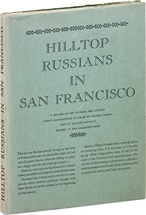 Hilltop Russians in San Francisco. Pictures by Pauline Vinson [Limited Edition]