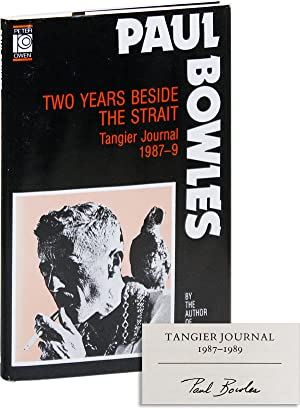 Two Years Beside the Strait: Tangier Journal, 1987-1989 [LIMITED SIGNED EDITION]