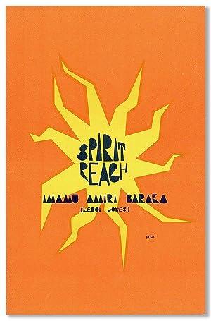 Spirit Reach: BARAKA, Imamu Amiri (pseud. of LeRoi Jones)