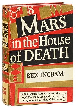Mars in the House of Death: INGRAM, Rex (novel);
