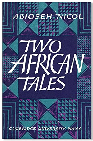 Two African Tales: The Leopard Hunt and: NICOL, Abioseh [pseud.