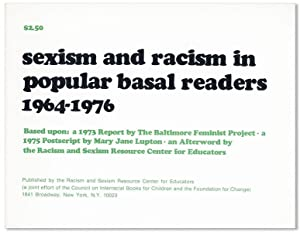 Sexism and Racism in Popular Basal Readers,: BALTIMORE FEMINIST PROJECT;