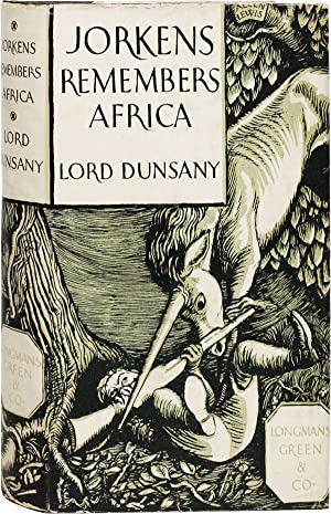 Jorkens Remembers Africa: DUNSANY, Lord [Edward