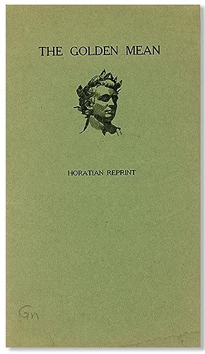 The Golden Mean [cover title]: HORACE; William Cowper, trans
