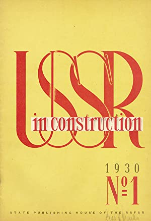 USSR in Construction (USSR im BAU). 1930, nos.1-6 (January-June)