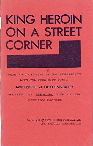King Heroin on a Street Corner: RIGGS, David