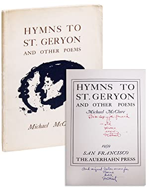 Hymns to St. Geryon and Other Poems [Signed and Inscribed Twice]