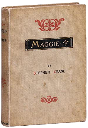 Maggie, a Girl of the Streets: CRANE, Stephen
