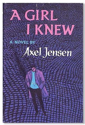 A Girl I Knew: JENSEN, Axel