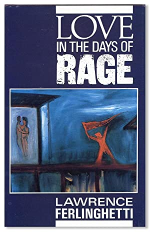 Love in the Days of Rage [Signed Bookplate Laid in]
