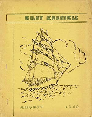Kilby Kronikle (August 1940) and Kilbian (Vol.1, No.6 - October 1940)