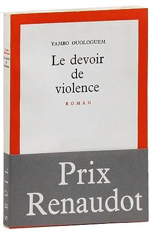 Le Devoir de Violence: Roman: OUOLOGUEM, Yambo