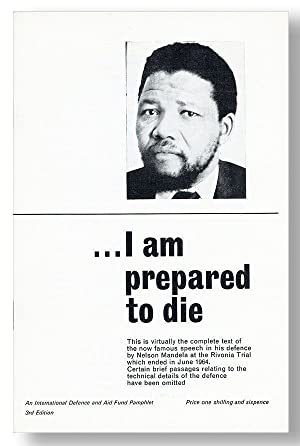 I Am Prepared to Die [cover title]: MANDELA, Nelson