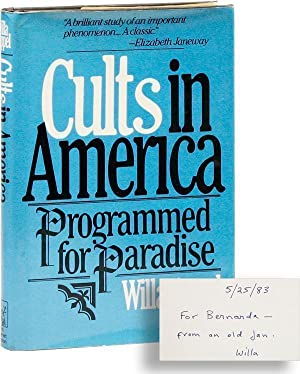 Cults in America: Programmed for Paradise [Inscribed & Signed]