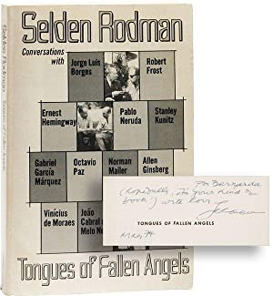 Tongues of Fallen Angels: Conversations with Jorge Luis Borges, Robert Frost, Ernest Hemingway, P...