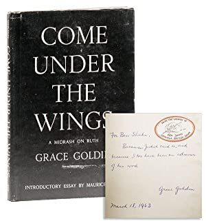 Come Under the Wings: A Midrash on Ruth [Inscribed & Signed to Ben Shahn]