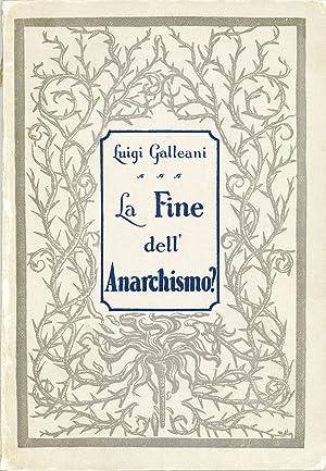 La Fine dell'Anarchismo: GALLEANI, Luigi
