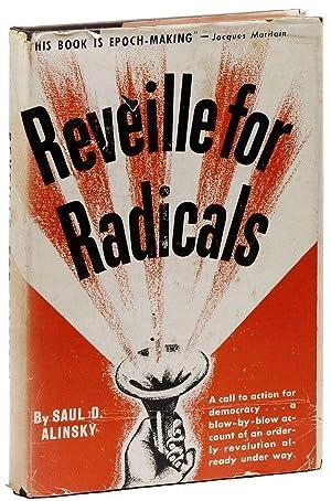 Reveille for Radicals: ALINSKY, Saul D.