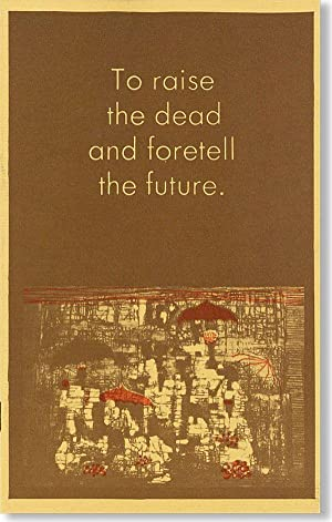 To Raise the Dead and Foretell the Future [cover title]