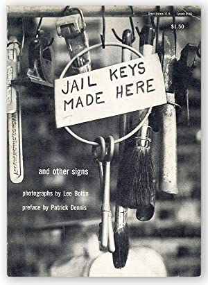 Jail Keys Made Here and Other Signs: BOLTIN, Lee