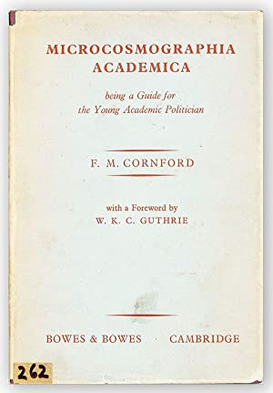 Microcosmographia Academica. Being a Guide for the: CORNFORD, F.M. (foreword