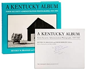 A Kentucky Album: Farm Security Administration Photographs, 1935-1943 [Inscribed & Signed to Bern...