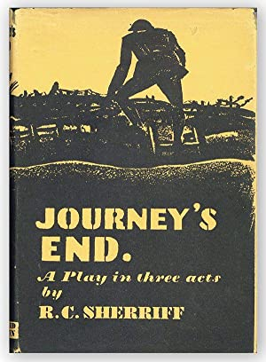 Journey's End: A Play in Three Acts: SOCIAL DRAMA] [WW1]