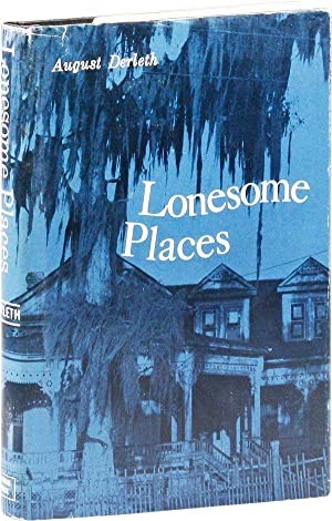 Lonesome Places: DERLETH, August