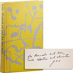 Modern Art and the New Past [Inscribed & Signed to Ben & Bernarda Shahn]
