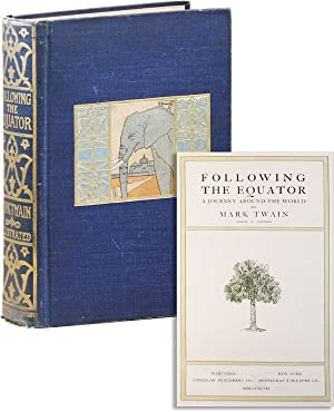 Following the Equator: A Journey Around the: TWAIN, Mark /