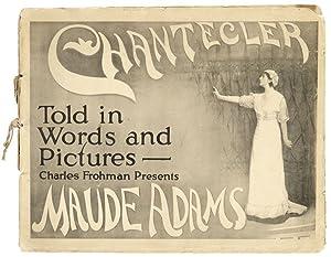 Charles Frohman Presents Maude Adams in Edmond: ADAMS, Maude, Charles