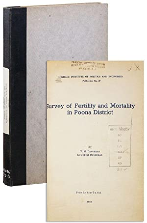 Survey of Fertility and Mortality in Poona: DANDEKAR, V.M. and