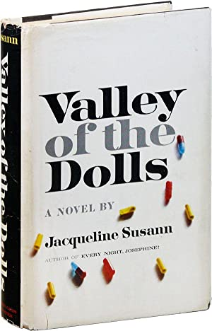 Valley of the Dolls: A Novel: SUSANN, Jacqueline