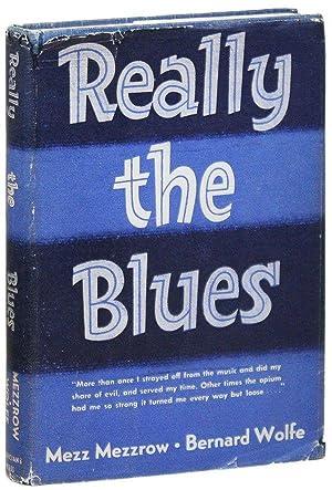"""Really the Blues: MEZZROW, Milton (""""Mezz"""")"""