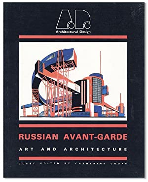 Architectural Design. Russian Avant-Garde Art and Architecture: COOKE, Catherine (editor)