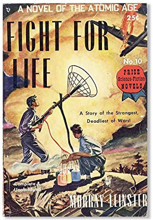 Fight for Life: A complete novel of the Atomic Age