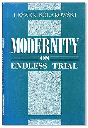 Modernity on Endless Trial: KOLAKOWSKI, Leszek