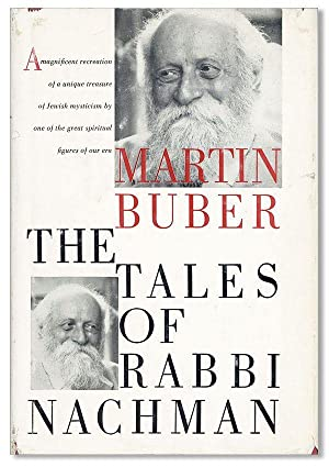 The Tales of Rabbi Nachman. Translated by: BUBER, Martin