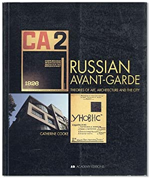 Russian Avant-Garde: Theories of Art, Architecture, and: COOKE, Catherine