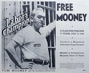 Original poster: Labor Champion Tom Mooney /: TOM MOONEY MOLDERS'