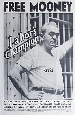 Original poster: Free Mooney, Labor's Champion: TOM MOONEY MOLDERS'