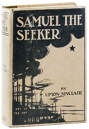 Samuel The Seeker: SINCLAIR, Upton