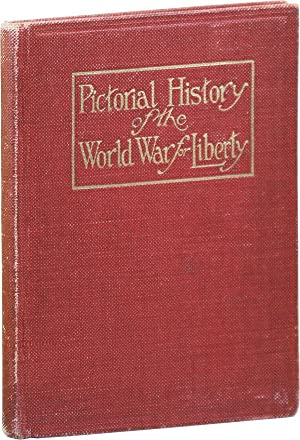 [Salesman's Dummy] America's War for Humanity: Pictorial History of the World War for Liberty