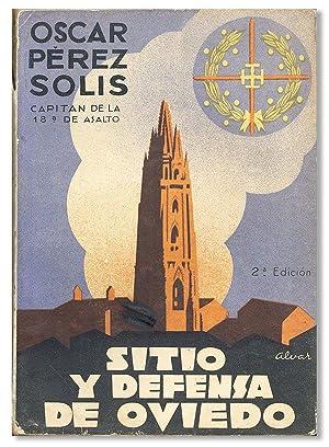 Sitio y Defensa de Oviedo: PEREZ SOLIS, Oscar;