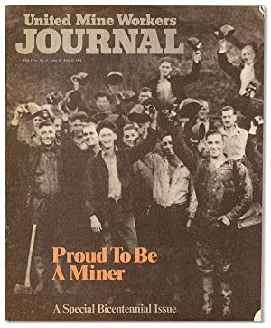 United Mine Workers Journal. Special Bicentennial Issue: