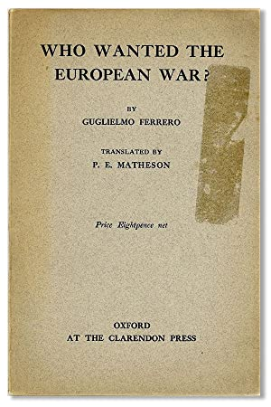 Who Wanted the European War? Translated by P.E. Matheson