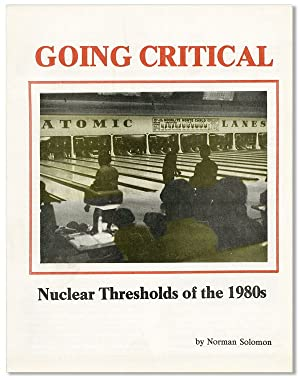 Going Critical: Nuclear Thresholds of the 1980s