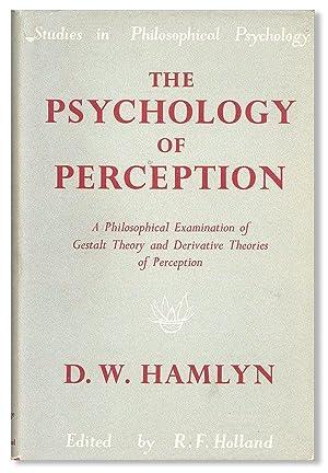 The Psychology of Perception: A Philosophical Examination: HAMLYN, D. W.;