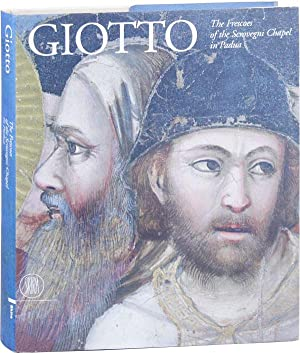Giotto: The Frescoes of the Scrovegni Chapel in Padua